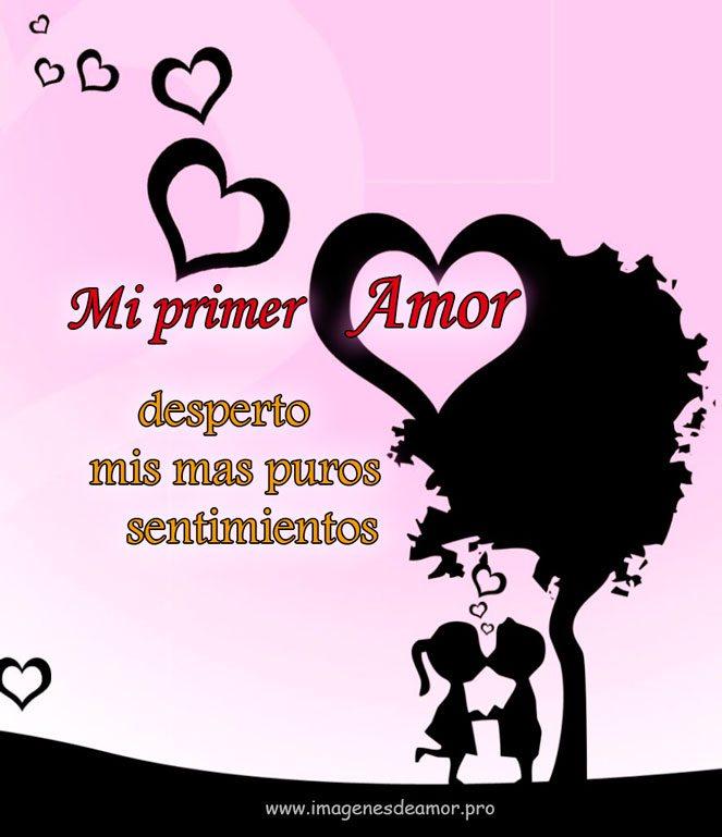 Imágenes Con Frases De Mi Primer Amor Para Descargar Gratis